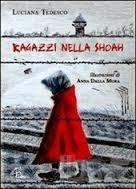 Letture per bambini sull'Olocausto (Giorno della memoria, Shoah), libri per bambini e ragazzi sullo sterminio degli ebrei,