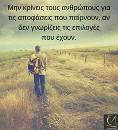Greek Quotes, Picture Quotes, Life Lessons, Picture Video, Wise Words, Favorite Quotes, Personality, Inspirational Quotes, Sayings