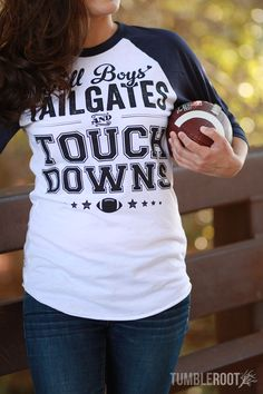 "The PERFECT gameday tee! Our ""Tall boys, tailgates and touchdowns"" tees are a reason to make Football girlfriends and football moms rejoice!"