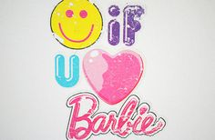 Who loves Barbie and has two thumbs?  This girl!