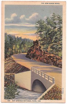 The New Gorge Road, Hot Springs National Park, Arkansas vintage postcard