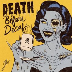 Death before decaf COFFEE submission by Retro Horror, Vintage Horror, Arte Horror, Horror Art, Horror Movies, Comedy Movies, Horror Decor, Horror Scream, Halloween Art