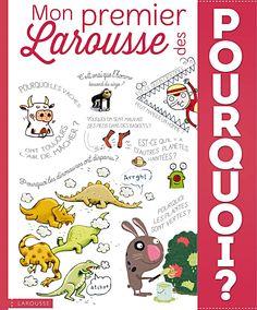 Step By Step: Mon premier Larousse des POURQUOI ?