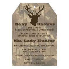 Hunting Funny Camouflage Brown Boy Baby Shower Custom Invitation Personalize this unique wildlife celebrations invitation for your outdoors woman, sportswoman or lady hunting guide baby shower. This invite features a buck head with antlers in brown and tan and brown with a brown camo background with brown text.
