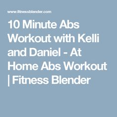 12/14/17 10 Minute Abs Workout with Kelli and Daniel - At Home Abs Workout   Fitness Blender