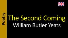 The Second Coming - William Butler Yeats