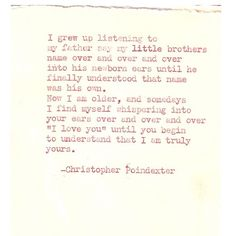"""until you begin to understand that I am truly yours. """"The universe and her, and I"""" poem #59, by Christopher Poindexter."""