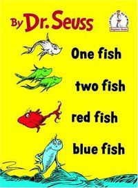 One Fish Two Fish Red Fish Blue Fish, Dr. Seuss