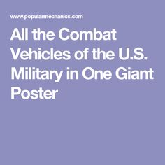 All the Combat Vehicles of the U.S. Military in One Giant Poster