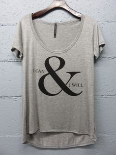 I Can & I Will Short Sleeve T