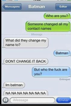 SO ME! Nananananan BATMAN!!!