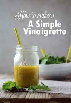 How to Make a Simple Vinaigrette Salad Dressing
