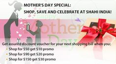 Mother's Day Special:  Shop, Save and Celebrate at Shahi India!  Get assured discount voucher for your next shopping bill when you:  - Shop for $50 get $10 promo - Shop for $90 get $20 promo - Shop for $150 get $30 promo  Start SHOPPING now:  http://shahiindia.com.au/  #mothersday #loveumom #onlineshopping