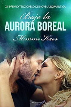 Buy Bajo la aurora boreal: XII Premio Terciopelo de Novela Romántica by Mimmi Kass and Read this Book on Kobo's Free Apps. Discover Kobo's Vast Collection of Ebooks and Audiobooks Today - Over 4 Million Titles! Ebooks Pdf, Online Gratis, Search Engine, Leo, Audiobooks, This Book, Reading, Tapas, Kindle