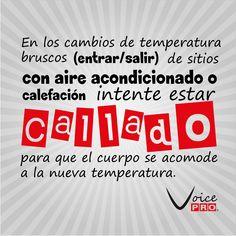 #ConsejoDelDia Cambios de temperatura #VozSana #VoicePRO