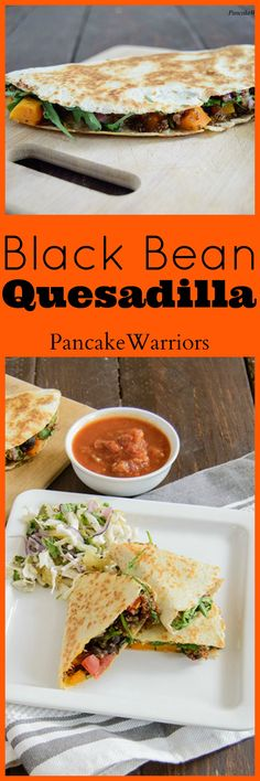 Black Bean Quesadilla This easy healthy recipe is perfect for weeknight meals. Full of healthy veggies and gooey cheese!