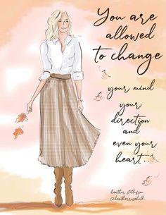 Autumn Inspiration, Life Inspiration, Positive Quotes For Women, Sassy Pants, Fashion Art, Fashion Design, Cute Illustration, Signature Style, Woman Quotes