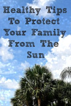 Healthy Tips To Protect Your Family From The Sun, especially important during these summer months.  http://mamato5blessings.com/2015/06/skin-protection-neutrogena-sun-protection-ic-chooseskinhealth/