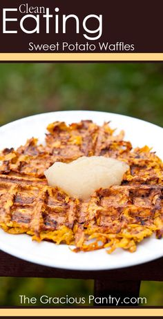 Clean Eating Sweet Potato Waffles.- sweet potatoes, eggs, coconut oil (might reduce/omit), ground cinnamon, ground nutmeg, applesauce (for topping)