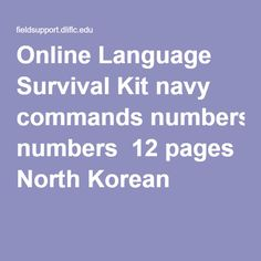 Online Language Survival Kit navy commands numbers  12 pages North Korean