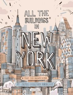 All The Buildings In New York *drawn by hand / Gulliver Hancock