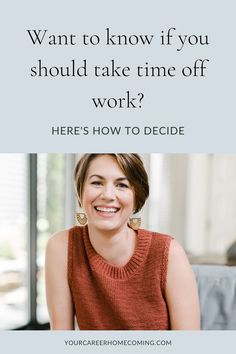 If you have been wanting to change careers but you're not sure if you need to take time off work in order to discover the right career for you, then this post is for you. This post will help you decide if you should take time off from work! self improvement | self discovery | personal development plan | goal setting tips Find A Career, Career Change, New Career, Find A Job, Career Advice, New Job, Career Ideas, Career Development, Personal Development