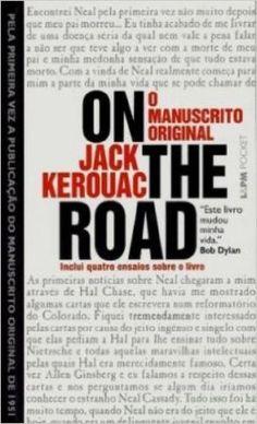 On The Road. O Manuscrito Original - Coleção L&PM Pocket - Livros na Amazon.com.br  Queeeeeeeero!  #JackKerouac #ontheroad #book