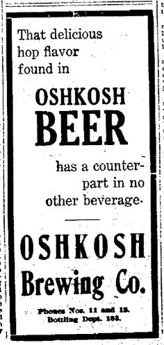 Oshkosh Beer: Beer Ads in Oshkosh: That Delicious Hop Flavor Fou...
