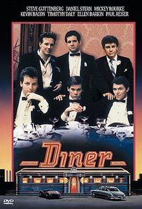 Diner: A group of college-age buddies struggle with their imminent passage into adulthood in 1959 Baltimore.