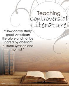 TEACHING CONTROVERSIAL LITERATURE #homeschool #literature hedua.com