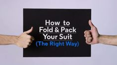 How to Fold and Pack Your Suit