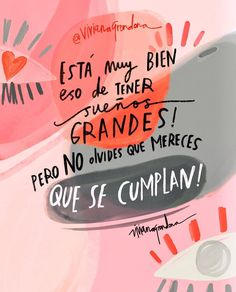 Positive Phrases, Positive Quotes, Motivational Quotes, Pretty Quotes, Some Quotes, Photo Quotes, Spanish Quotes, Emotional Intelligence, Life Motivation
