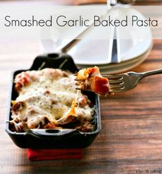 Smashed Garlic Baked Pasta | http://www.ihearteating.com | #weeknight #dinner #recipe