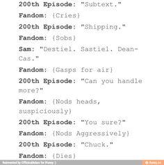 Supernatural 200th episode hahahaha XD True story though. Chuck!