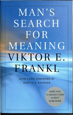 Man's Search for Meaning by Viktor E. Frankl | 25 Books To Read Before You Die