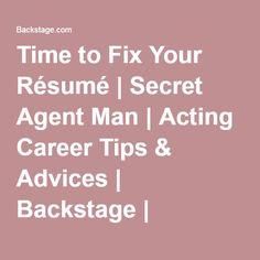 Time to Fix Your Résumé   Secret Agent Man   Acting Career Tips & Advices   Backstage   Backstage