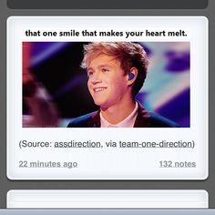 Awwwwwww, I love Niall so much :') this is so true though...his smile is the only one that truly does make my heart  melt well and 4 other boys;)