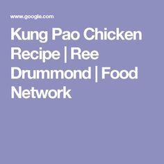 Kung Pao Chicken Recipe | Ree Drummond | Food Network