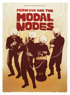 Star Wars cantina band Figrn D'an and the Modal Nodes art by Chase Kunz Propaganda Art, Geek Culture, Pop Culture, Star Wars Party, Star Wars Poster, Love Stars, Concert Posters, Movie Posters, Geek Stuff