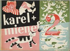 Karel en Mienet  by Marietje Witteveen | illustrated by Eddy Dukkers