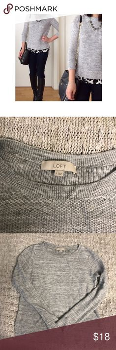 ANN TAYLOR LOFT SWEATER Perfect condition. Great light grey crew neck sweater that's perfect for layering! Slight high-low feature. (Also selling in blue, size xs.) Ann Taylor Tops Tees - Long Sleeve