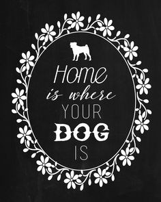 Free Printable Chalkboard Dog Silhouette Quote Prints