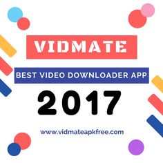 VidMate Download 2017 Free Download is available on our site.VidMate Studio launched their APP in 2013. Now, VidMate 2017 Download is available- Mp3 Download App, Video Downloader App, Pinterest App, Mail Marketing, Entertaining, Studio, Android, Places, Lugares