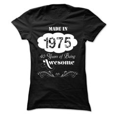 #Sportstshirt... Cool T-shirts  Worth :$23.ninety sevenBuy Now    Low cost Codes   View pictures & pictures of Made In 1975 - 40 Years Of Being Awesome t-shirts & hoodies:For those who do not completely love our design, you'll be able to SEARCH your favourite o....