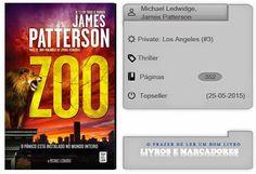 Livros e marcadores2: Zoo de Michael Ledwidge, James Patterson