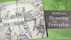 Learn Sketching for Beginners in Sketchbooks: Drawing the Everyday | Craftsy