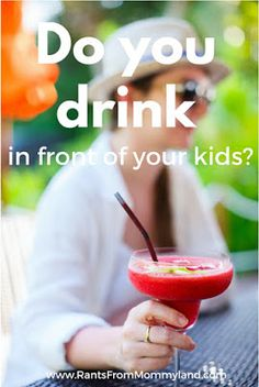 Do you drink in front of your kids? Parent Handbook, The Joys Of Motherhood, Alcohol, Drinks, Kids, Food, Rubbing Alcohol, Children, Meal