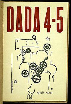 "Dada Zurich, cover, ""Réveil Matin"" by Francis Picabia Kurt Schwitters, Marcel Duchamp, Man Ray, John Heartfield, Hans Richter, Dada Movement, Tristan Tzara, Hans Arp, Dada Art"