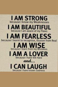 Eu sou Forte! Eu sou Belo! Eu sou Destemido! Eu sou Sábio! Eu sou um Amante! Eu posso Sorrir!