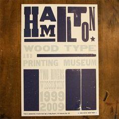 Tenth Anniversary: Steven Weeks - Hamilton Wood Type & Printing Museum
